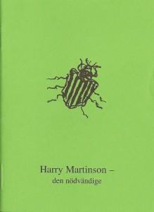 """Gun Ursing skapade mini-antologin som inom sällskapet kallas """"den lilla gröna"""". Den har introducerat hundratals läsare i Harry Martinsons värld."""